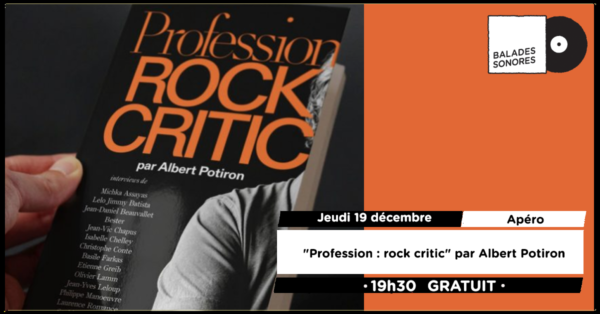 Profession - rock critic par Albert Potiron