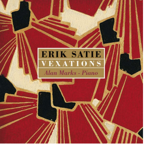 Erik Satie - Vexations / Alan Marks - Piano
