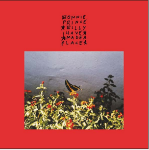 Bonnie 'Prince' Billy - I Made A Place (vinyle LP, 2019)