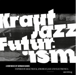 Mathias Modica Presents: Kraut Jazz Futurism