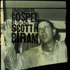 Scott H. Biram Sold Out To The Devil: A Collection Of Gospel