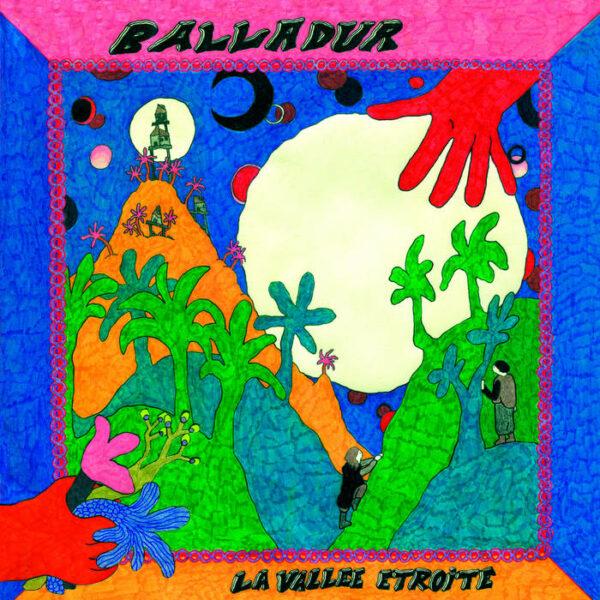 Balladur - La Vallée Etroite (vinyle LP, Le Turc Mécanique 2019)