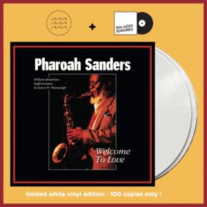 Pharoah Sanders- Balades sonores