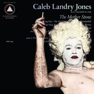 CALEB LANDRY JONES - THE MOTHER STONE