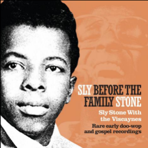 Sly Before The Family Stone / Balades Sonores