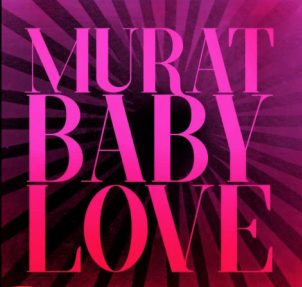 JEAN-LOUIS MURAT BABY LOVE (Ed. ltd. - Metallic finish)