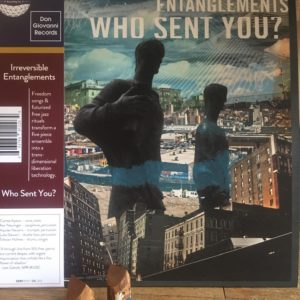 Irreversible Entanglements ‎– Who Sent You?