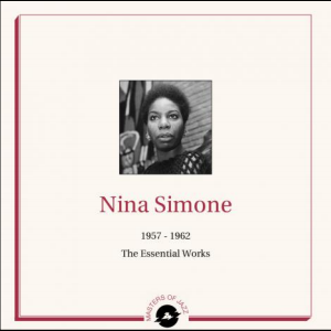 Nina Simone 1957 - 1962 Essential Works
