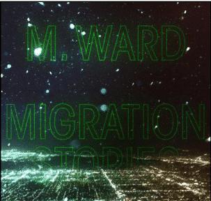 M. Ward Migration Stories