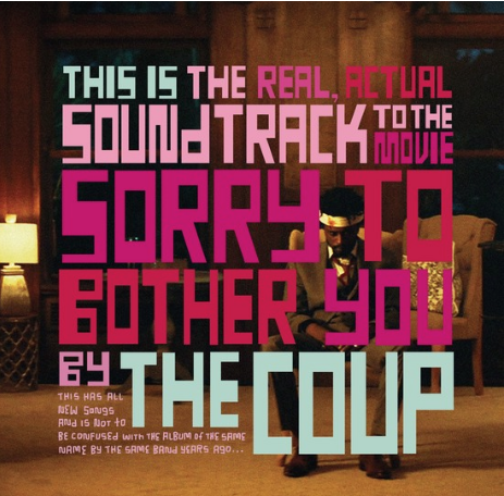 The Coup Sorry To Bother You