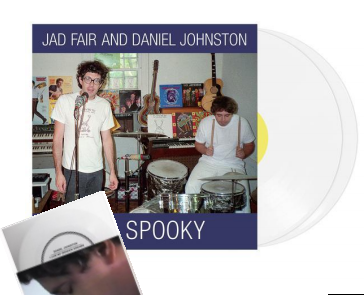 JAD FAIR & DANIEL JOHNSTON It's Spooky (Réédition/2LP+ 7'' Flexi-disc Blanc)