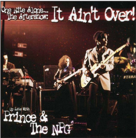 prince one nite alone the aftershow it ain't over