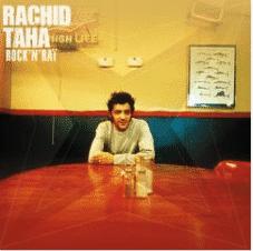 Rachid Taha ROCK'N'RAI (Best Of)