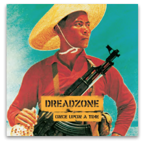 DREADZONE ONCE UPON A TIME