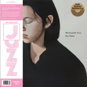 Ryo Fukui My Favorite Tune (180g vinyl, half speed mastered, heavy sleeve, obi, liner notes, sticker)