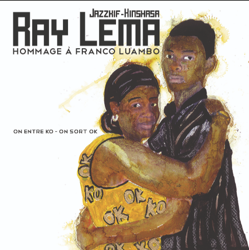 Ray Lema - On entre OK on sort KO / Hommage à FRANCO LUAMBO | Balades Sonores, disque vinyle en ligne