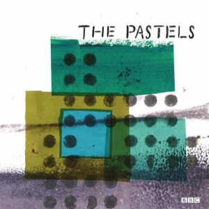 The Pastels Advice to the Graduate/Ship to Shore'