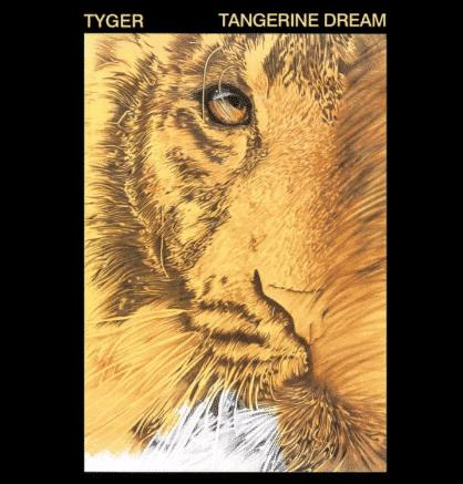 Tangerine Dream Tyger