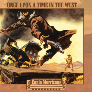 Ennio Morricone Once Upon A Time In The West