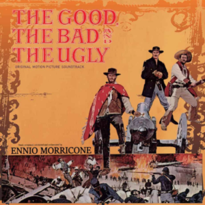 Ennio Morricone The Good the Bad and the Ugly