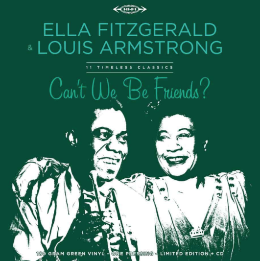 Ella Fitzgerald & Louis Amstrong Can't We Be Friends?