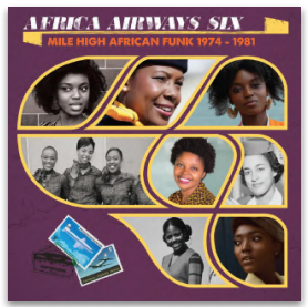 AFRICA AIRWAYS SIX (MILE HIGH FUNK 1974-1981) VARIOUS ARTISTS