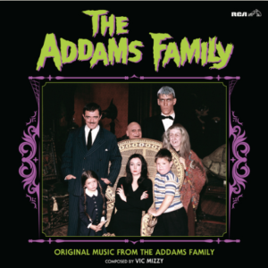 Vic Mizzy The Addams Family: Original Music From The Addams Family