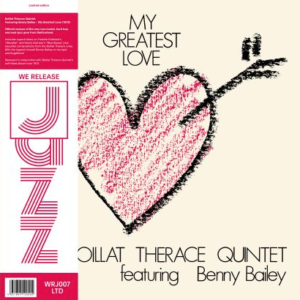 Boillat Thérace Quintet Featuring Benny My Greatest Love (lp,350gsm Sleeve, Obi)
