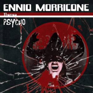 ENNIO MORRICONE PSYCHO