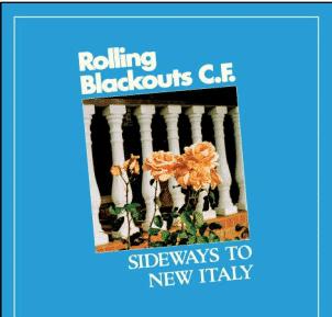 Rolling Blackouts Coastal Fever Sideways to New Italy (exclu Indé)