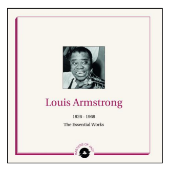 Louis Armstrong 1926 - 1959 Essential Works