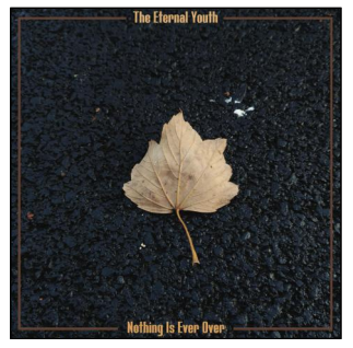 The Eternal Youth Nothing is ever over