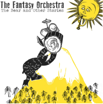The Fantasy Orchestra The Bear and Other Stories