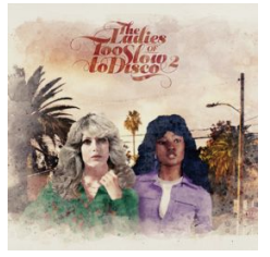 Various THE LADIES OF TOO SLOW TO DISCO VOL. 2 (COULEUR / 180 GR / GATEFOLD)