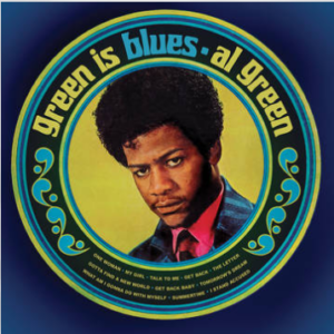 Al Green Green Is Blues (Split Green & Blue 180 Gram Vinyl, limited to 3000, indie advance exclusive)
