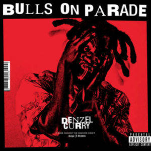 Denzel Curry - Bulls On Parade [7''] (double A-sided, first time on vinyl, limited to 2500, indie exclusive)