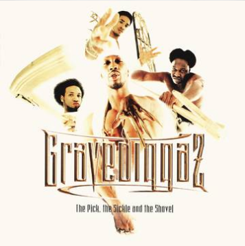 Gravediggaz The Pick, The Sickel & The Shovel (Colored 180 Gram Vinyl, download, limited to 2000, indie exclusive)