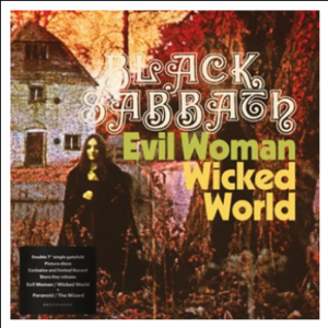 Black Sabbath Evil Woman, Don't Play Your Games With Me / Wicked World / Paranoid / The Wizard