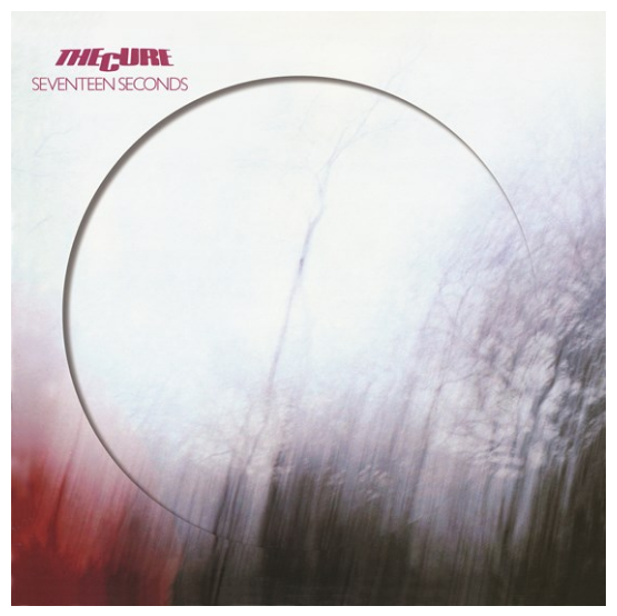 The Cure Seventeen Seconds