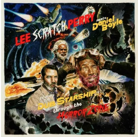 LEE SCRATCH PERRY MEETS DANIEL BOYLE TO DRIVE THE DUB STARSH