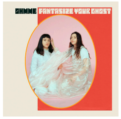Ohmme FANTASIZE YOUR GHOST (LP Bleu)