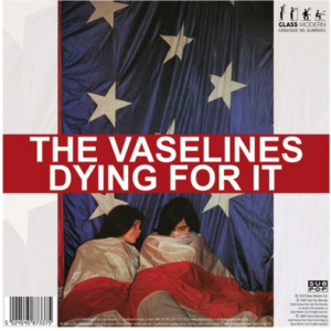Vaselines/Pooh Sticks Dying For It/Dying For It/Coloured Vinyl