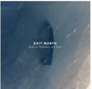 Exit North Book Of Romance And Dust/White Vinyl/180g