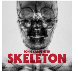 "JOHN CARPENTER SKELETON ( 12"" Rouge)"
