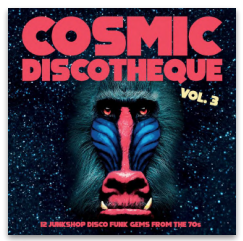 VARIOUS ARTISTS COSMIC DISCOTHEQUE VOLUME 3