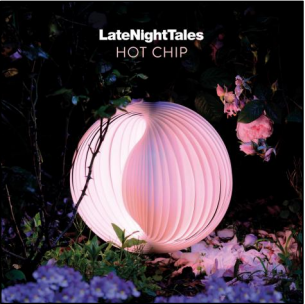 Hot Chip Late Night Tales : Hot Chip (2LP + CD)