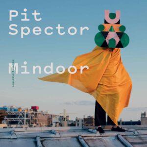 Pit Spector Mindoor