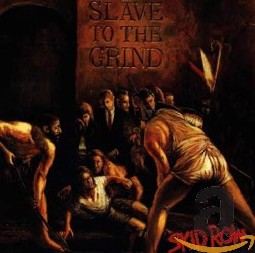 Skid Row -Slave to the grind