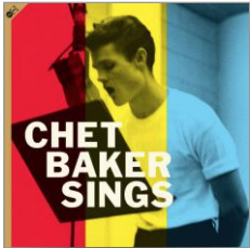 Chet Baker Sings (Bonus Digipack Containing The Complete Chet Baker Sings Album + 10 Bonus Tracks!)