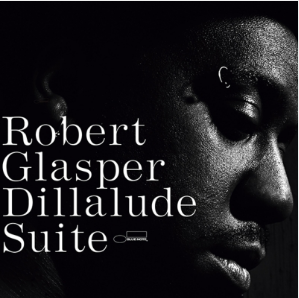 Robert Glasper Dillalude Suite (JAPAN RECORD DAY 3 novembre 2020)